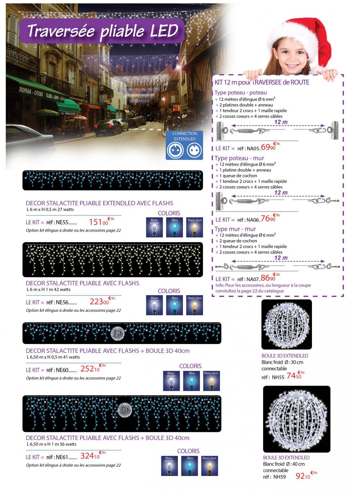 Traversées pliables LED